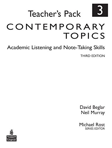 9780136005131: Contemporary Topics 3: Academic Listening and Note-Taking Skills, Teacher's Pack (3rd Edition)