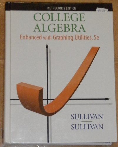 9780136005360: COLLEGE ALG.:ENHAN.W/GRAPH-W/CD >INSTR<