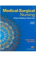 9780136005858: Medical-Surgical Nursing: Critical Thinking in Client Care, Single Volume with MyNursingLab (Access Card) (4th Edition)