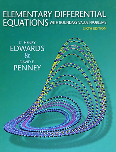 Elementary Differential Equations with Boundary Value Problems: Edwards, C. Henry;