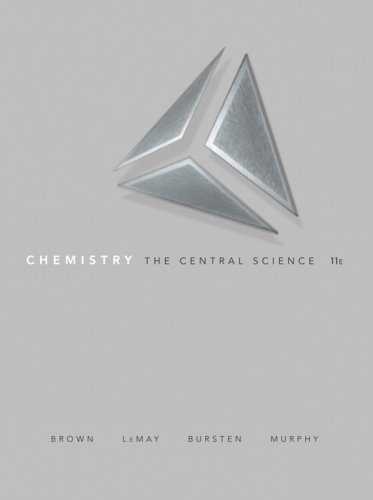 Chemistry: The Central Science (11th Edition): Brown, Theodore E.; LeMay, H. Eugene H; Bursten, ...