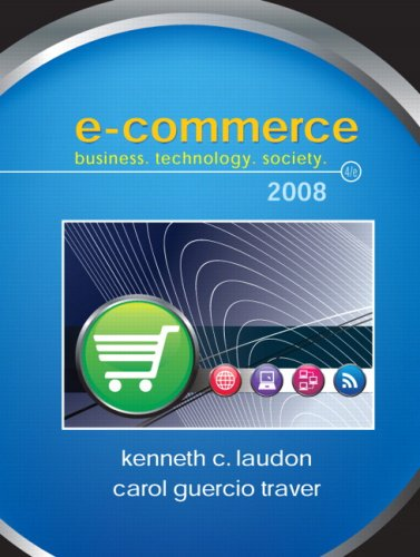E-Commerce: Business,Technology, Society (4th Edition): Laudon, Kenneth C,