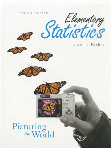 Elementary Statistics: Picturing the World: Ron Larson, Betsy