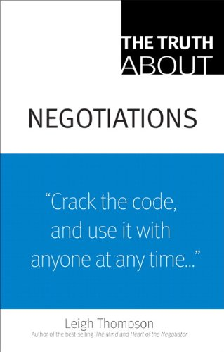 9780136007364: The Truth About Negotiations