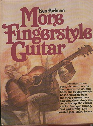 More Fingerstyle Guitar: Perlman, Ken