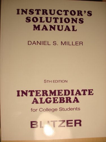 Instructor's Solutions Manual Intermediate Algebra for College