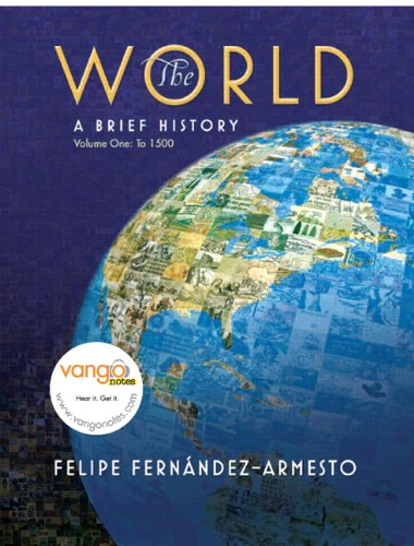9780136008873: The World: A Brief History, Volume 1 (to 1500)