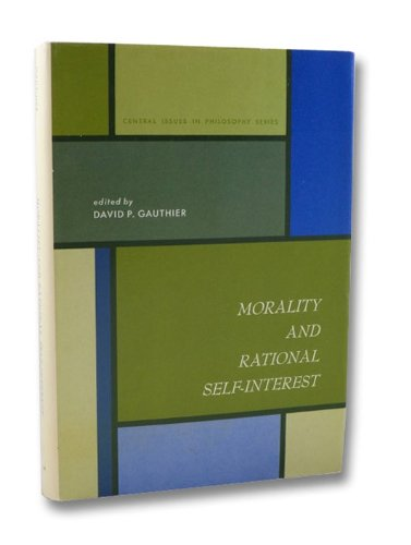 9780136008903: Morality and Rational Self-interest (Central issues in philosophy series)
