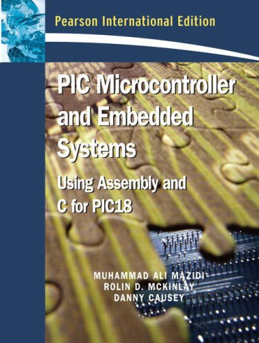 9780136009023: PIC Microcontroller: Using Assembly and C for PIC18