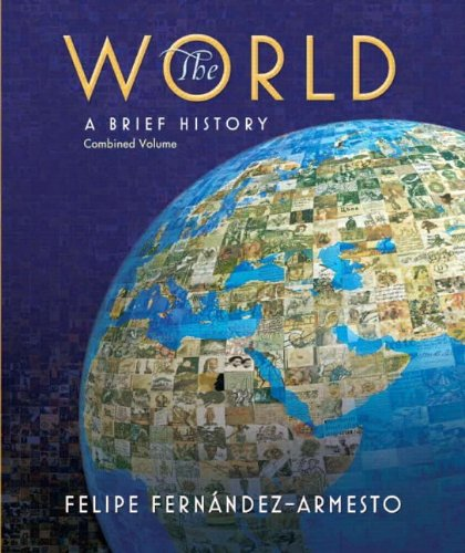 9780136009214: The World: A Brief History, Combined Volume
