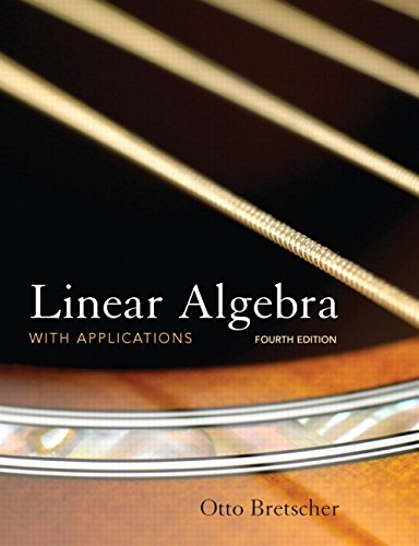 9780136009269: Linear Algebra with Applications, 4th Edition