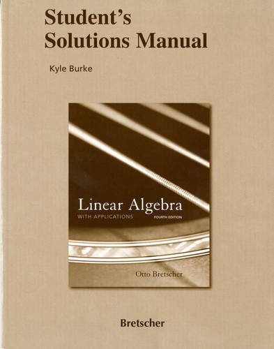 9780136009276: Student Solutions Manual for Linear Algebra with Applications