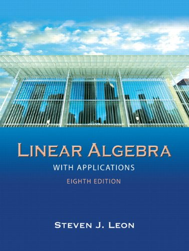 9780136009290: Linear Algebra With Applications