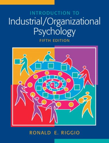9780136009900: Introduction to Industrial/Organizational Psychology (5th Edition)