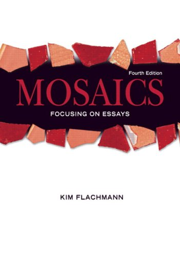 9780136010401: Mosaics: Focusing On Essays (with MyWritingLab Student Access Code Card) (4th Edition) (MyWritingLab Series)