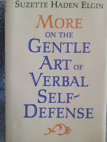 9780136011385: More on the gentle art of verbal self-defense