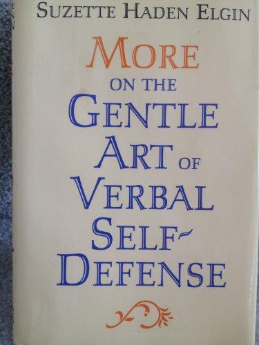 9780136011385: More on the gentle art of verbal self-defense