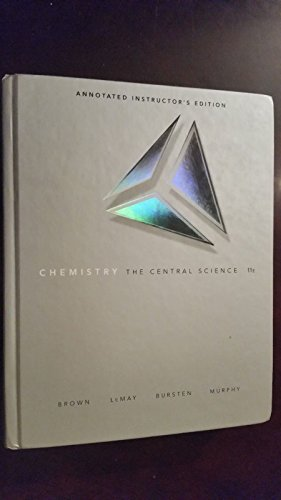 Chemistry The Central Science, 11th Edition, Annotated Instructor's Edition: LeMay, Bursten, ...