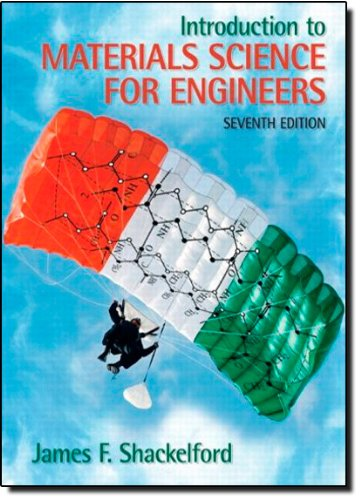 Introduction to Materials Science for Engineers (7th: James F. Shackelford