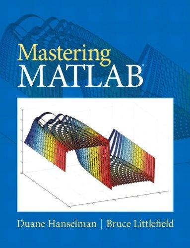 9780136013303: Mastering MATLAB 8