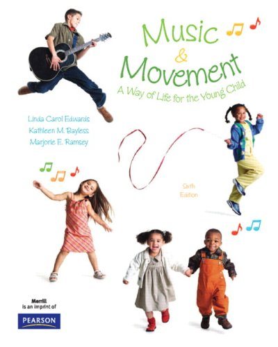 9780136013709: Music and Movement: A Way of Life for the Young Child