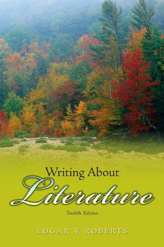 9780136014560: Writing about Literature