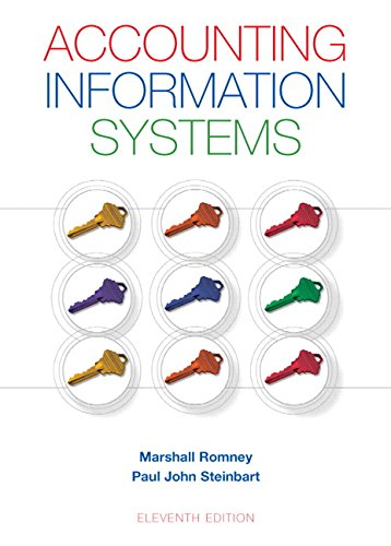 Accounting Information Systems (11th Edition): Marshall B. Romney,