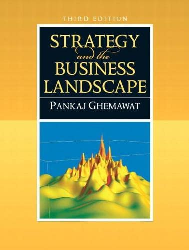 9780136015550: Strategy and the Business Landscape (3rd Edition)