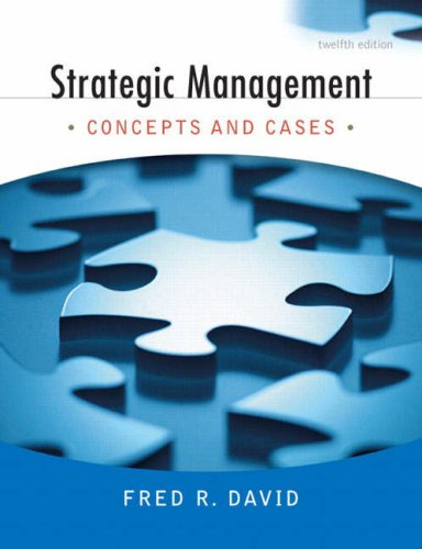 9780136015703: Strategic Management: Concepts and Cases (12th Edition)