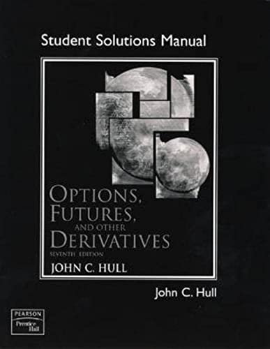 9780136015895: Options, Futures, and Other Derivatives -Solution Manual