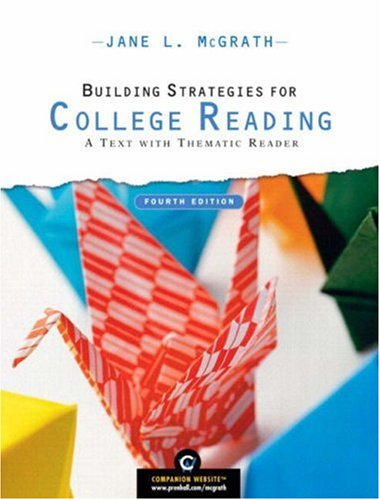 9780136016311: Building Strategies for College Reading: A Text with Thematic Reader (with MyReadingLab Student Access Code Card) (4th Edition)
