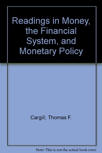9780136016427: Readings in Money, the Financial System, and Monetary Policy
