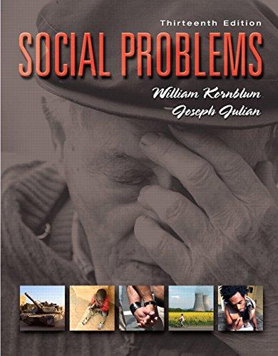 Social Problems (13th Edition): Julian, Joseph, Kornblum,