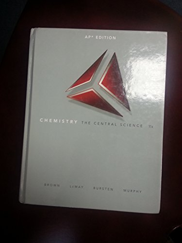 Chemistry: The Central Science: AP Edition: Theodore L. Brown,