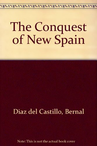 9780136019121: The Conquest of New Spain