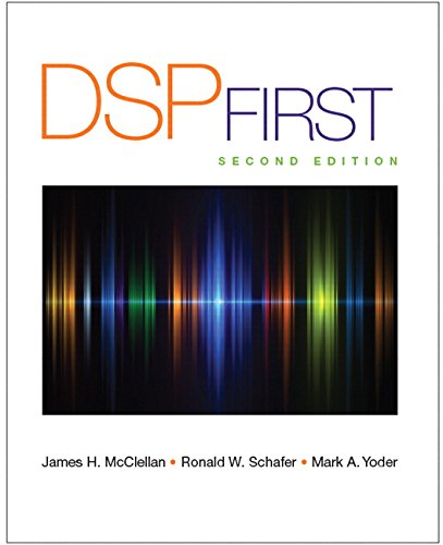 9780136019251: DSP First (2nd Edition)
