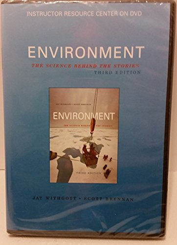 9780136019848: Instructor Resource Center on DVD for Environment: The Science Behind the Stories 3e