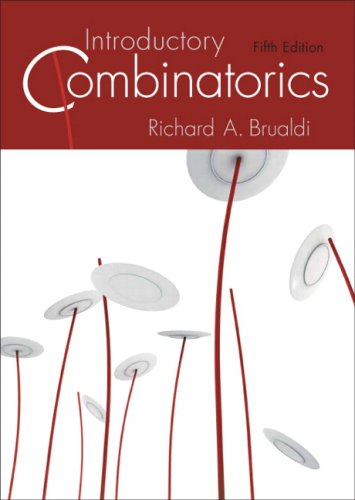 Introductory Combinatorics (5th Edition): Richard A. Brualdi