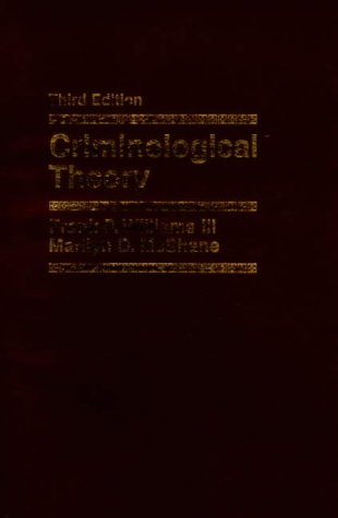 9780136021032: Criminological Theory