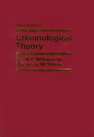 9780136021032: Criminological Theory (3rd Edition)