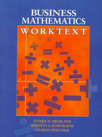 9780136021117: Business Mathematics Worktext
