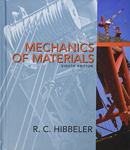 Mechanics of Materials (8th Edition): Hibbeler, Russell C.