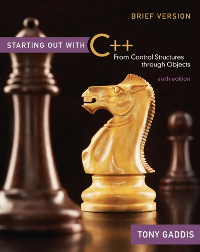 9780136022534: Starting Out with C++ Brief: From Control Structures Through Objects
