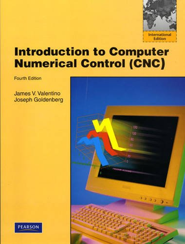 9780136022688: Introduction to Computer Numerical Control: International Edition