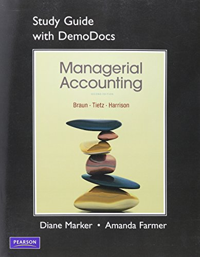 Study Guide with DemoDocs for Managerial Accounting: Karen Wilken Braun,