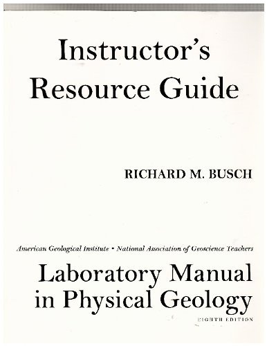 9780136025214: Instructor's Resource Guide-laboratory Manual in Physical Geology