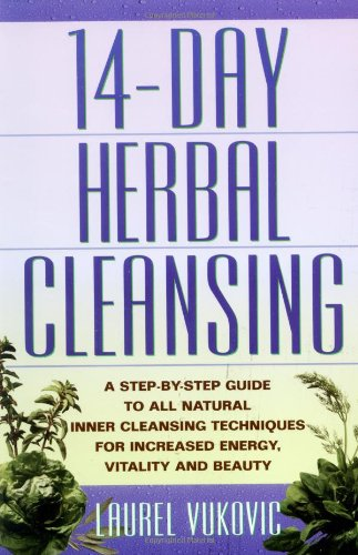 9780136025740: 14 Day Herbal Cleansing: A Step-by-Step Guide to All Natural Inner Cleansing Techniques for Increased Energy, Vitality and Beauty