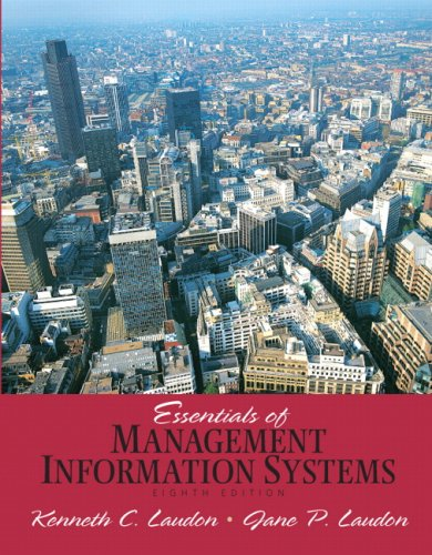 Essentials of Management Information Systems (8th Edition): Laudon, Jane, Laudon,