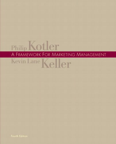 9780136026600: Framework for Marketing Management, A (4th Edition)