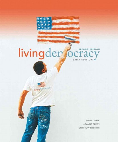 9780136027355: Living Democracy, Brief National Edition (2nd Edition)